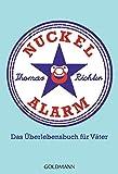 Nuckelalarm: Das Überlebensbuch für Väter