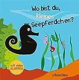 Wo bist du, kleines Seepferdchen?