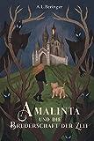 Amalinta und die Bruderschaft der Zeit