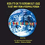 Kids-It's Ok to Scream out Loud to Get Away from a Pedophile Person (English Edition)