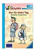 Nur für einen Tag - Leserabe 2. Klasse - Erstlesebuch für Kinder ab 7 Jahren (Leserabe - Schulausgabe in Broschur)