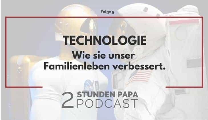 Wie Du mit Technik Dein Familienleben verbessern kannst
