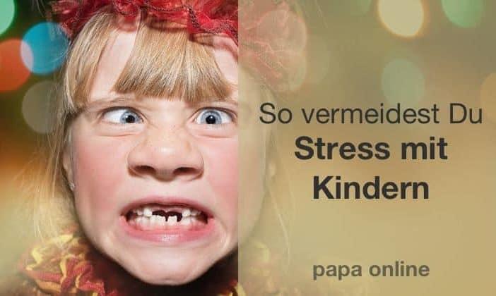 Stress mit Kindern