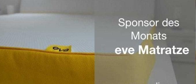 Sponsor des Monats: eve Matratzen