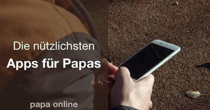 iOS Nutzer? Hier sind 18 nützliche Apps für Papas