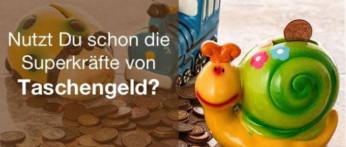 """Die 3 wichtigsten """"Taschengeld W´s"""" (inspiriert von unserem letzten Besuch im Spielzeugladen)"""