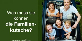 Familienauto – was man beim Kauf eines Papa-Taxis beachten sollte