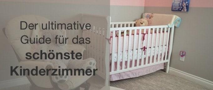 Was Du beim Kinderzimmer einrichten besser machen kannst