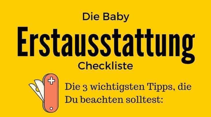 kaufen und sparen mit der baby erstausstattung checkliste. Black Bedroom Furniture Sets. Home Design Ideas