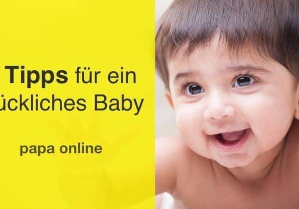 Ein glückliches Baby wird nicht geboren sondern gemacht