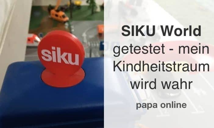 SIKU World getestet