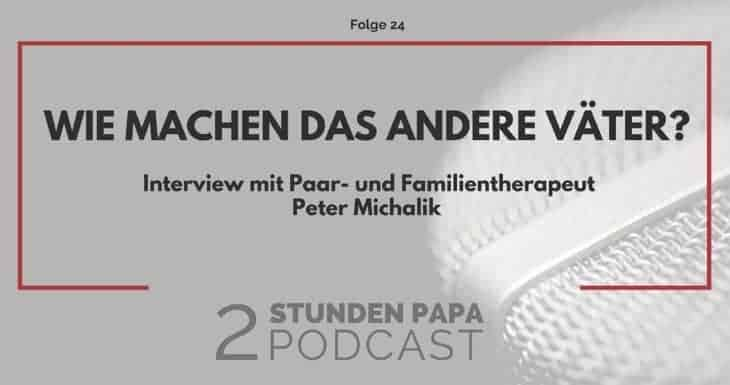 [24] Haben andere Väter eigentlich die gleichen Probleme?